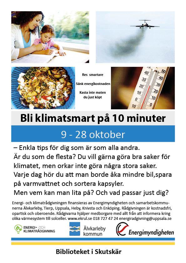 Affisch för Energi- och klimatrådgivarnas utställning om att leva klimatsmart. På affischen syns personer som åker tåg, ett flygplan, mat som kastas och en termomenter. Texten Bli klimatsmart på 10 minuter står som rubrik.